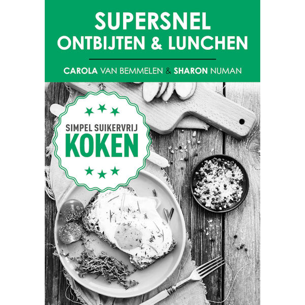 Sugarchallenge Supersnel ontbijt en lunch