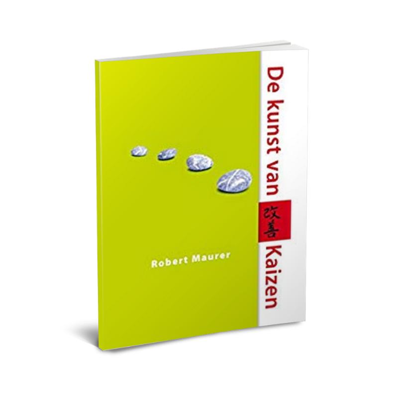 Robert Maurer | De kunst van Kaizen