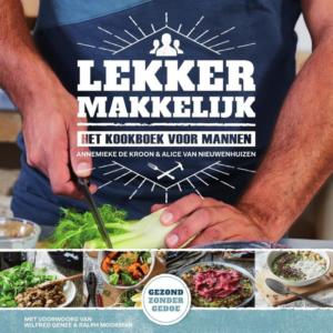 Lekker makkelijk, het kookboek voor mannen