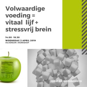 Workshop Volwaardige Voeding